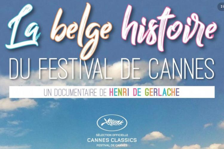 La belge histoire du Festival de Cannes